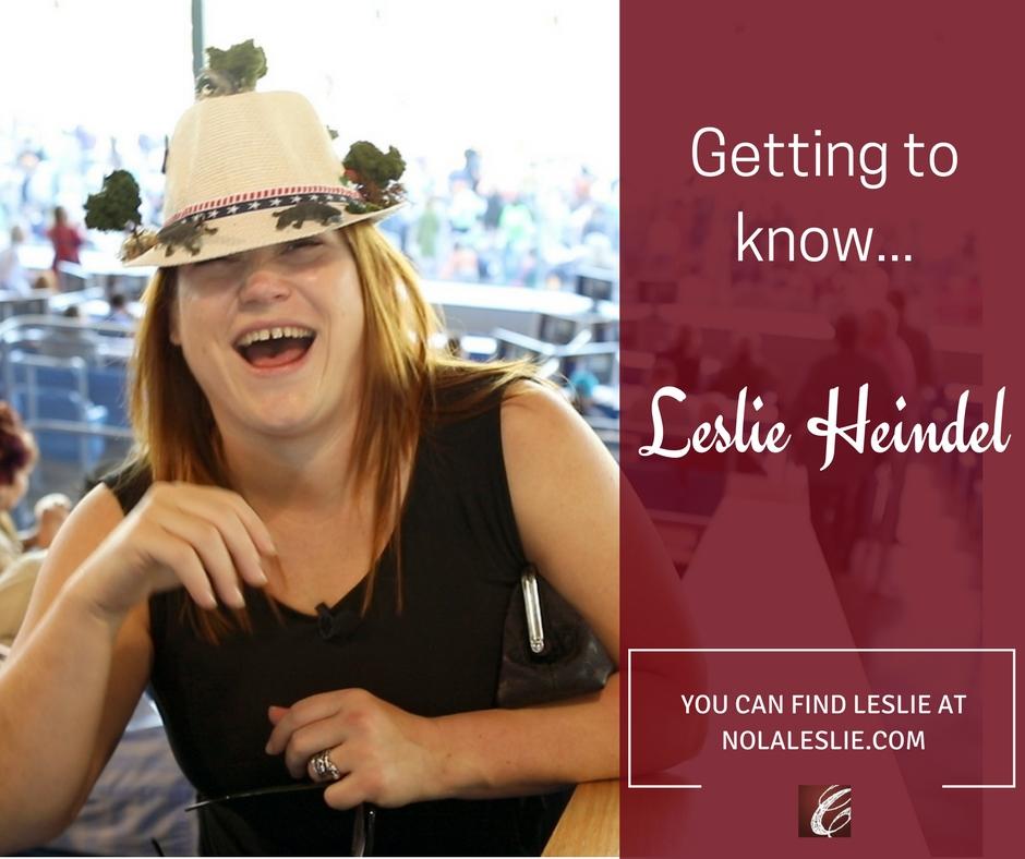 Getting to know Leslie Heindel
